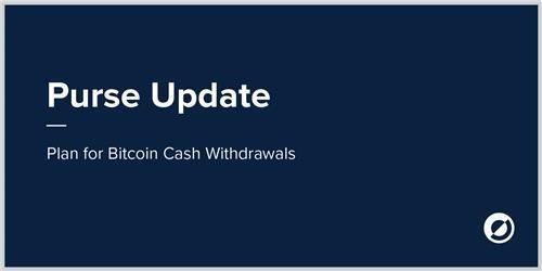 Purse.io Bitcoin Cash Update