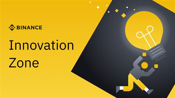 Binance Innovation Zone
